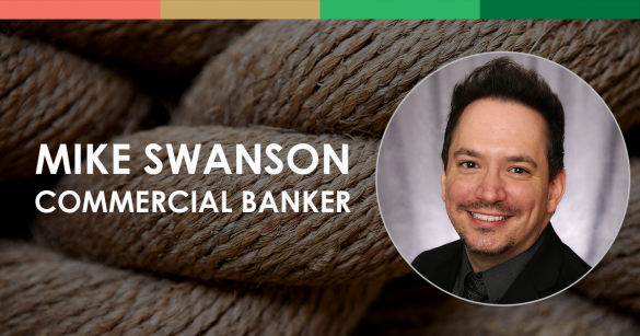 Mike Swanson, Commercial Banker