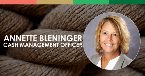 Annette Bleninger, Cash Management Officer