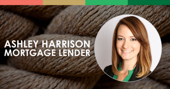 Ashley Harrison, Mortgage Lender