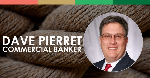 Dave Pierret, Commercial Banker