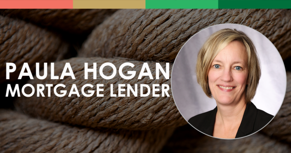 Paula Hogan, Mortgage Lender