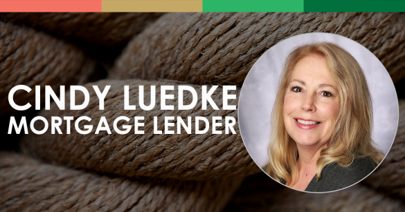 Cindy Luedke, Mortgage Lender
