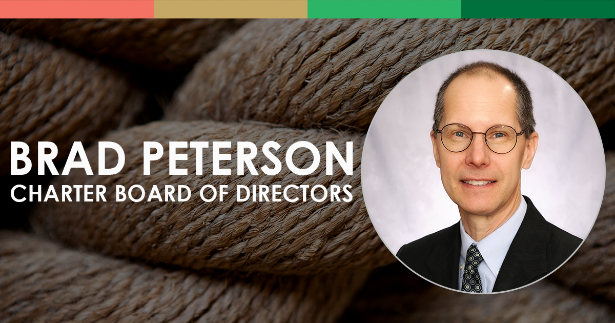 Brad Peterson, Charter Board of Directors