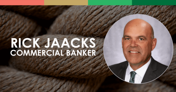 Rick Jaacks, Commercial Banker