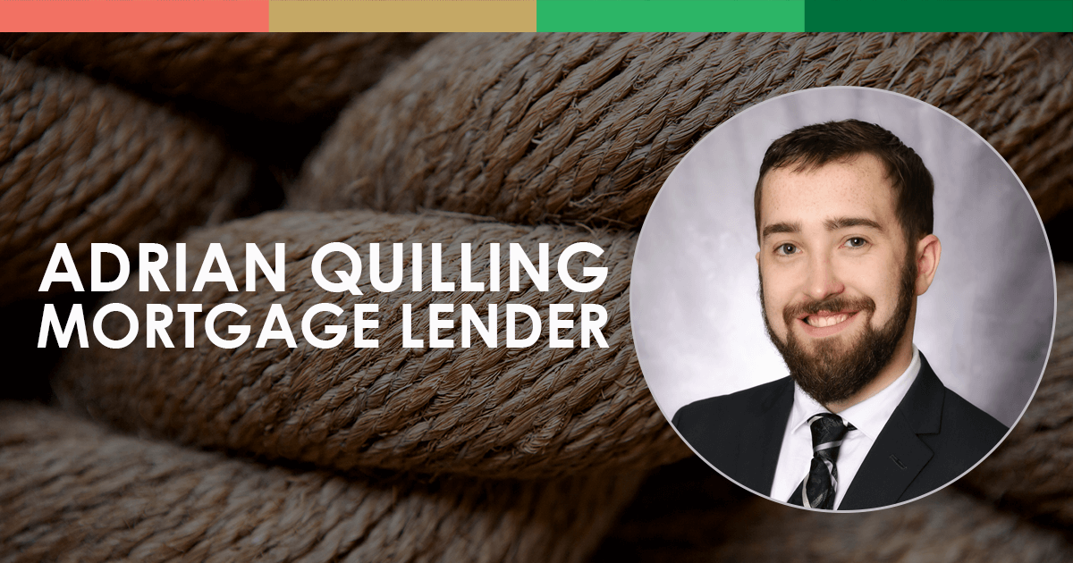 Adrian Quilling, Mortgage Lender