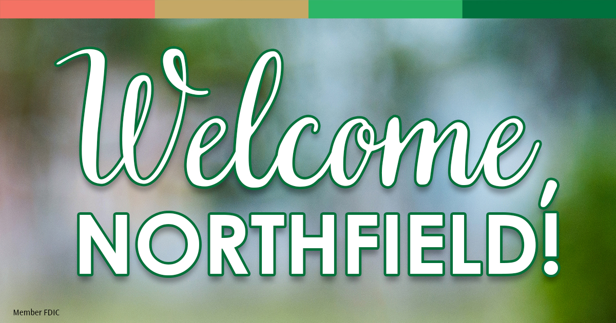 Welcome, Northfield!